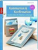 Image de Kommunion & Konfirmation: Kreative Ideen für Mädchen und Jungen (kreativ.kompakt.)