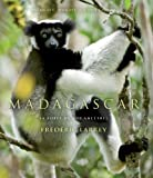 P.C.Wright F.Larrey Madagascar - the Forest of Our Ancestors (Version Anglaise)