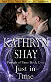 Just In Time (Portals of Time Series Book 1) (English Edition)
