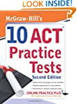 McGraw-Hill's 10 ACT Practice Tests,...