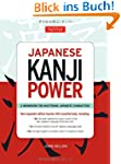 Japanese Kanji Power: A Workbook for...