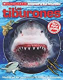 Scholastic Explora Tu Mundo: Los tiburones: (Spanish language edition of Scholastic Discover More: Sharks) (Spanish Edition)