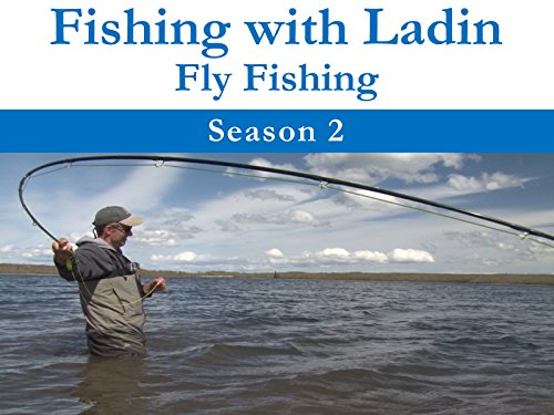 Fishing with Ladin: Fly Fishing Season 2
