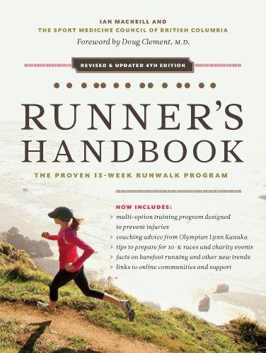 The Beginning Runner\'s Handbook: The Proven 13-Week RunWalk Program