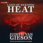 Land of Burning Heat: Claire Reynier, Book 4 | Judith Van Gieson