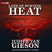 Land of Burning Heat: Claire Reynier, Book 4 | Judith Van Gieson