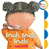 Brush, Brush, Brush! (Rookie Toddler)