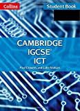 Collins Cambridge IGCSE - Cambridge IGCSE ICT Student Book and CD-Rom