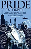 Pride in Travel: A Title-Winning Season Exploring the World of Manchester City (English Edition)