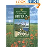 Illustrated Guide to Britain (AA Guides)