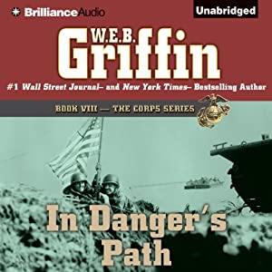 In Danger's Path: The Corps, Book 8 | [W. E. B. Griffin]