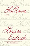 LaRose: A Novel