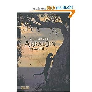Arkadien, Band 1: Arkadien erwacht