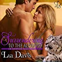 Surrendering to the Alpha: Ashwood Falls, Book 3 (       UNABRIDGED) by Lia Davis Narrated by Annika Hart