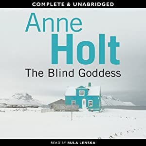 The Blind Goddess | [Anne Holt]