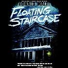 Floating Staircase Hörbuch von Ronald Malfi Gesprochen von: M. Sauerwein