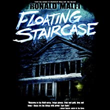 Floating Staircase | Livre audio Auteur(s) : Ronald Malfi Narrateur(s) : M. Sauerwein