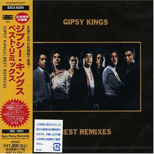 Gipsy Kings - Best Remixes - Zortam Music