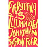 Everything Is Illuminated: A Novel ~ Jonathan Safran Foer