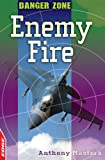 Enemy Fire (Edge: Danger Zone) (0749694939) by Masters, Anthony