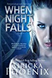 When Night Falls (Regeneration) (Volume 1)