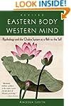 Eastern Body, Western Mind: Psycholog...