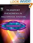 Transport Phenomena in Multiphase Sys...