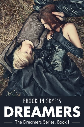 Dreamers (The Dreamers Series) by Brooklin Skye