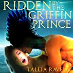 Ridden by the Griffin Prince | Tallia Ravejoy