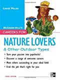 img - for Careers for Nature Lovers & Other Outdoor Types (McGraw-Hill Careers for You) by Louise Miller (2007-09-10) book / textbook / text book