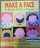 img - for Make a Face: A Book With a Mirror book / textbook / text book