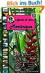 e-Guide de r�ve: Martinique: Discover...