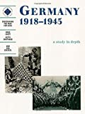 Germany 1918-1945: A depth study: A Study in Depth: Student's Book (Discovering the Past for GCSE)