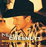 Mark Chesnutt I Don't Want To Miss A Thing