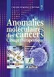Anomalies mol�culaires des cancers: C...