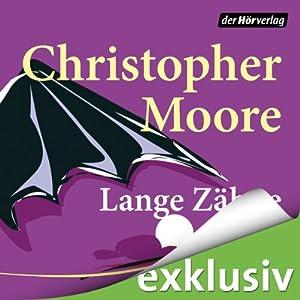 Christopher Moore - Lange Zähne