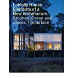 img - for [(Loblolly House: Elements of a New Architecture )] [Author: Stephen Kieran] [Jul-2008] book / textbook / text book