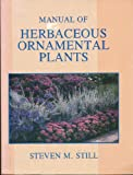 img - for Manual of Herbaceous Ornamental Plants book / textbook / text book