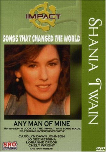 Cover art for  Impact! Songs That Changed The World: Shania Twain - Any Man of Mine