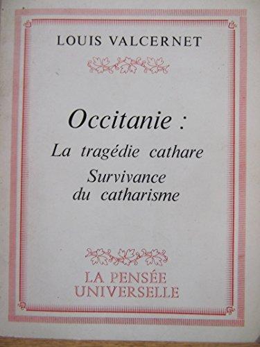 Occitanie : La tragédie cathare, survivance du catharisme