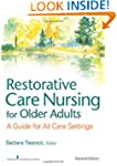 Restorative Care Nursing for Older Ad...
