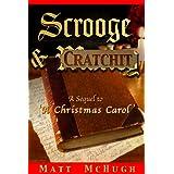 Scrooge & Cratchit: A Sequel to 'A Christmas Carol' ~ Matt McHugh