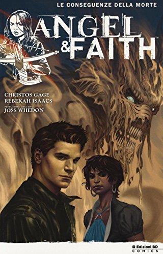 Le conseguenze della morte. Angel & Faith: 4