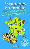 echange, troc Karine Filhoulaud - Escapades en famille : Le seul guide touristique en lien avec les programmes du CP à la 3e