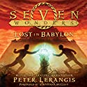Lost in Babylon: Seven Wonders, Book 2