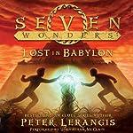 Lost in Babylon: Seven Wonders, Book 2 | Peter Lerangis