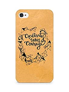 AMEZ creativity takes courage Back Cover For Apple iPhone 4s