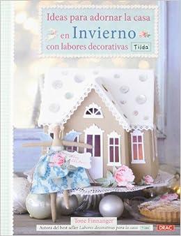 Ideas para decorar la casa en invierno con labores decorativas TILDA
