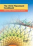 Gillian Schofield The Child Placement Handbook