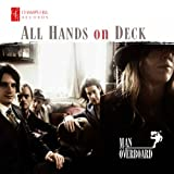 All Hands on Deck by Man Overboard